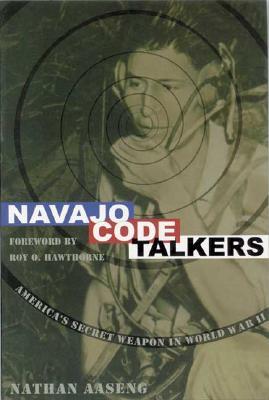 Image for Navajo Code Talkers: America's Secret Weapon in World War II