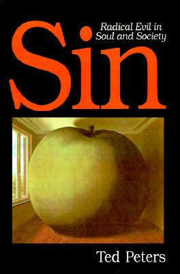 Image for Sin: Radical Evil in Soul and Society