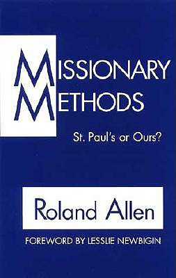 Image for Missionary Methods: St. Paul's or Ours?