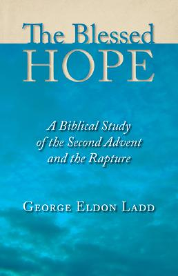 Blessed Hope, George Ladd