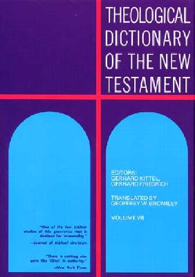 Image for Theological Dictionary of the New Testament Volume VII