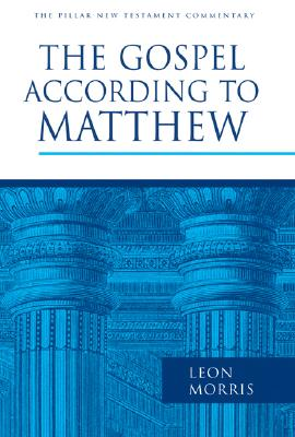 Image for PNTC The Gospel According to Matthew (Pillar New Testament Commentary)