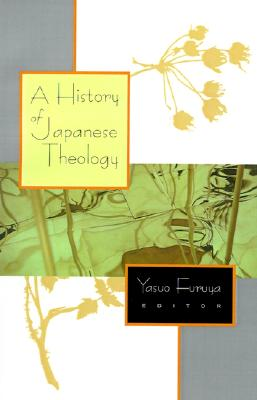 Image for A History of Japanese Theology