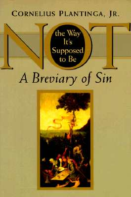 Image for Not the Way Its Supposed to Be : A Breviary of Sin