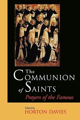 Communion of Saints: Prayers of the Famous