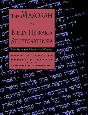 Image for The Masorah of Biblia Hebraica Stuttgartensia: Introduction and Annotated Glossary
