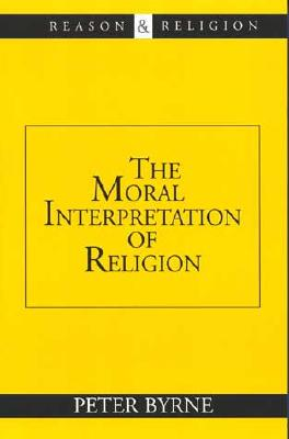 Image for Moral Interpretation of Religion