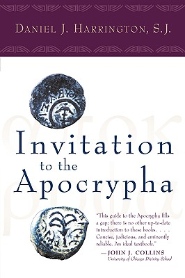 Invitation to the Apocrypha, DANIEL J. HARRINGTON