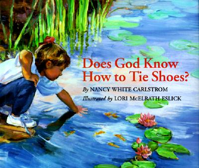 Image for Does God Know How to Tie Shoes?
