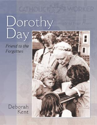 Image for Dorothy Day: Friend to the Forgotten