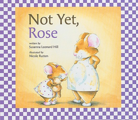 Image for Not Yet, Rose