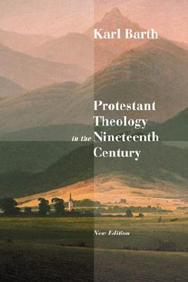 Image for Protestant Theology in the Nineteenth Century