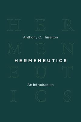 Image for Hermeneutics: An Introduction