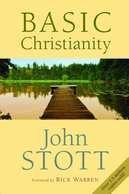 Basic Christianity, Fiftieth Anniversary Edition, Stott, John
