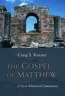 Image for The Gospel of Matthew: A Socio-Rhetorical Commentary