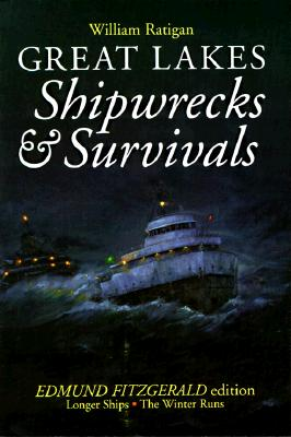 Great Lakes Shipwrecks & Survivals, William Ratigan