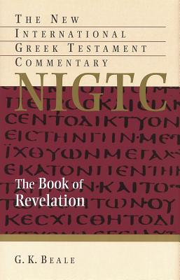 Image for NIGTC The Book of Revelation (The New International Greek Testament Commentary)
