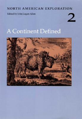 Image for North American Exploration, Volume 2: A Continent Defined (North American Exploration , Vol 2)