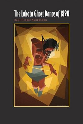 Image for The Lakota Ghost Dance of 1890