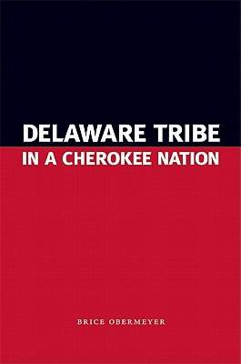 Image for Delaware Tribe in a Cherokee Nation