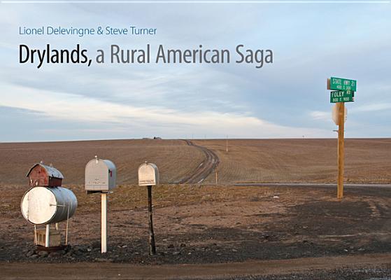 Drylands, a Rural American Saga, Steve Turner,Lionel Delevingne