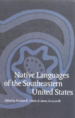 Image for Native Languages of the Southeastern United States (Studies in the Anthropology of North American Indians)