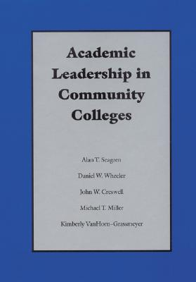 Image for Academic Leadership in Community Colleges