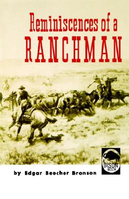 Reminiscences of a Ranchman, Bronson, Edgar Beecher