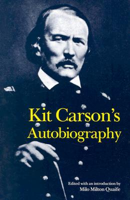 Image for Kit Carson's Autobiography (Bison Book S)