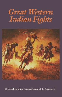 Image for Great Western Indian Fights (Bison Book S)