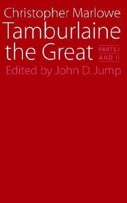 Tamburlaine the Great: Parts I and II (Regents Renaissance Drama Ser), Marlowe, Christopher