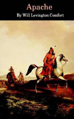 Apache, Comfort, Will Levington