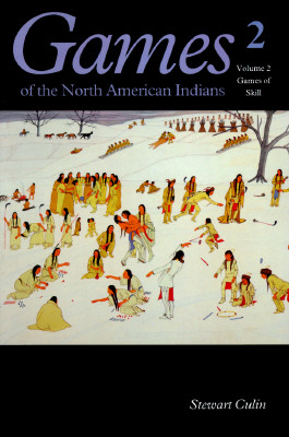 Image for Games of the North American Indian, Volume 2: Games of Skill