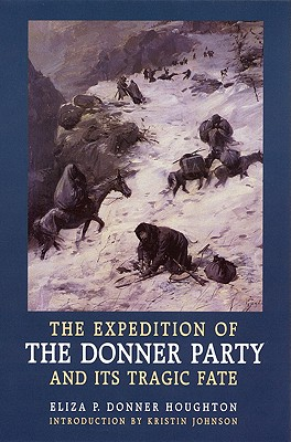 Image for The Expedition of the Donner Party and Its Tragic Fate