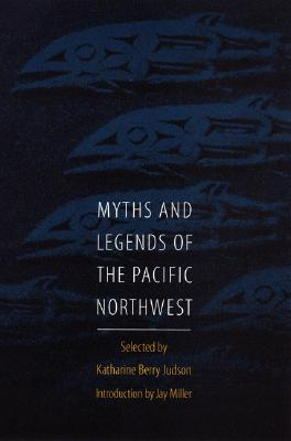 Image for Myths and Legends of the Pacific Northwest
