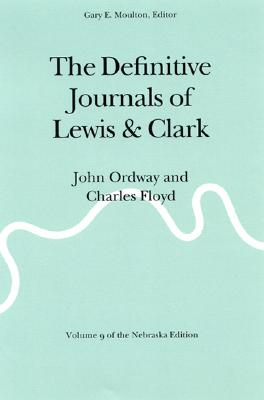 Image for The Definitive Journals of Lewis and Clark: John Ordway and Charles Floyd : Volume Nine