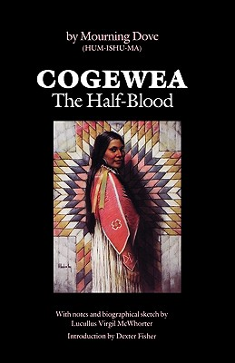 Image for Cogewea, The Half Blood: A Depiction of the Great Montana Cattle Range