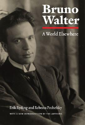 Image for Bruno Walter: A World Elsewhere