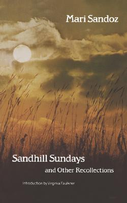 Sandhill Sundays and Other Recollections, Sandoz, Mari