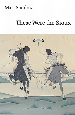Image for These Were the Sioux (Bison Book S)