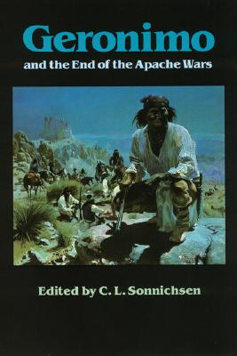 Image for Geronimo and the End of the Apache Wars