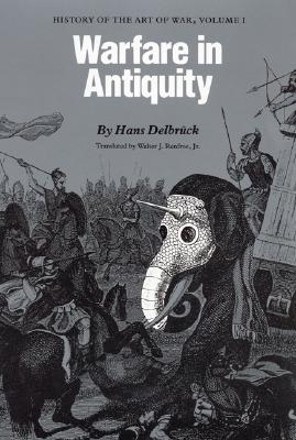 Image for WARFARE IN ANTIQUITY HISTORY OF THE ART OF WAR VOLUME 1