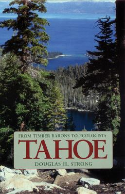 Image for Tahoe: From Timber Barons to Ecologists