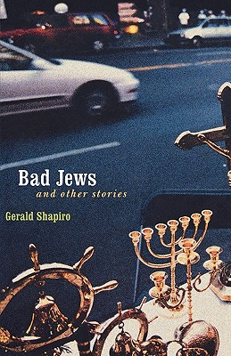 Image for Bad Jews and Other Stories (Bison Book)