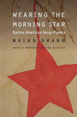 Image for Wearing the Morning Star: Native American Song-Poems