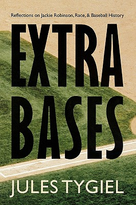 Image for Extra Bases: Reflections on Jackie Robinson, Race, and Baseball History