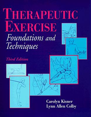 Image for Therapeutic Exercise: Foundations and Techniques
