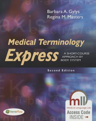 Image for Medical Terminology Express: A Short-Course Approach by Body System