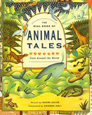 Image for Dial Book of Animal Tales: From Around the World