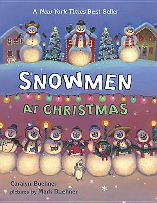 SNOWMEN AT CHRISTMAS, BUEHNER, CARALYN